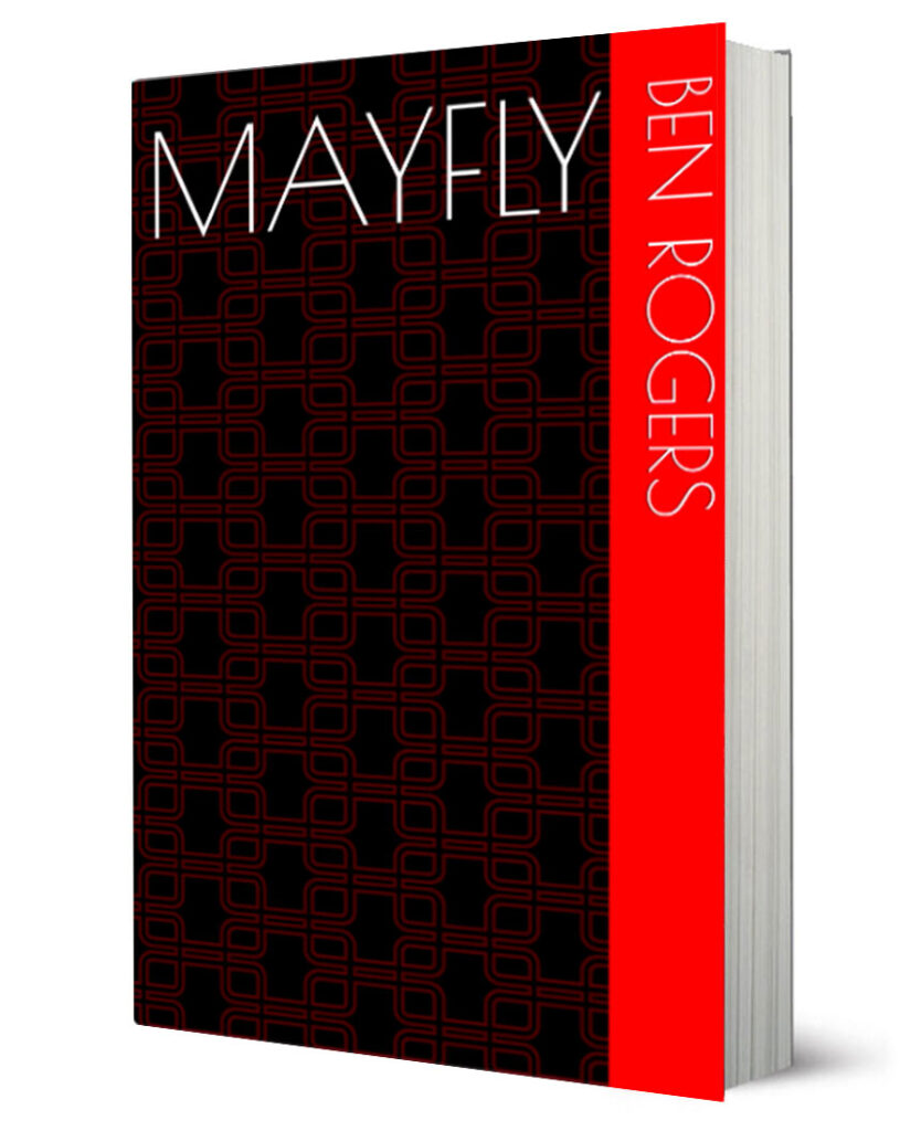 Mayfly Ben Rogers