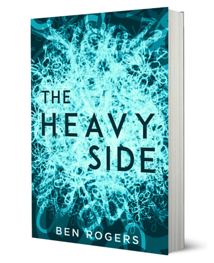 The Heavy Side Ben Rogers