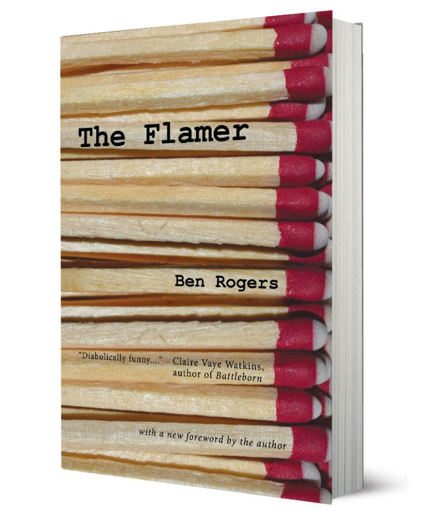 The Flamer Ben Rogers