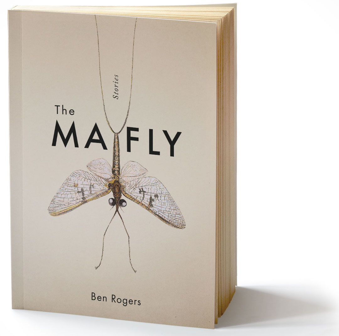 The Mayfly Ben Rogers